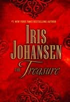 The Treasure - A Novel ebook by Iris Johansen