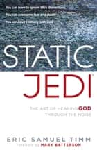 Static Jedi ebook by Eric Samuel Timm