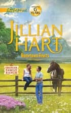 Hometown Hearts ebook by Jillian Hart