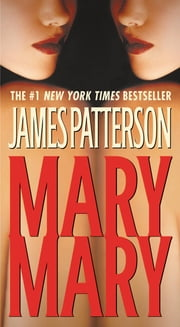 Mary, Mary ebook by James Patterson