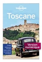 Toscane 7ed ebook by Lonely Planet