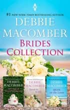 Debbie Macomber Brides Bundle/Marriage Of Inconvenience/Stand-In Wife/Bride On The Loose ebook by Debbie Macomber