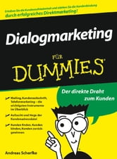 Dialogmarketing für Dummies ebook by Andreas Scherfke