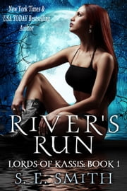 River's Run: Lords of Kassis Book 1 ebook by S. E. Smith