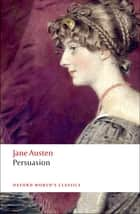 Persuasion ebook by Jane Austen, Deidre Shauna Lynch, James Kinsley