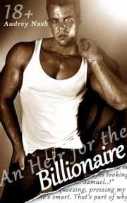 An Heir for the Billionaire (Billionaire Lovers, Vol. I) ebook by Audrey Nash