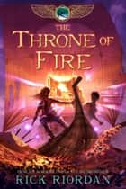 Throne of Fire, The ebook by Rick Riordan