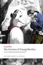 The Sorrows of Young Werther ebook by Johann Wolfgang von Goethe, David Constantine