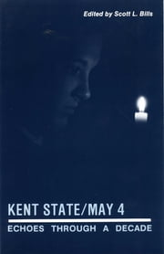 Kent State/May 4 ebook by Scott L. Bills
