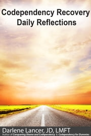 Codependency Recovery Daily Reflections ebook by Darlene Lancer JD LMFT