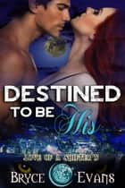 Destined to be His ebook by Bryce Evans