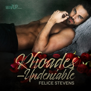 Rhoades—Undeniable audiobook by Felice Stevens