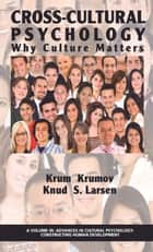 Cross-Cultural Psychology ebook by Krum Krumov,Knud S. Larsen