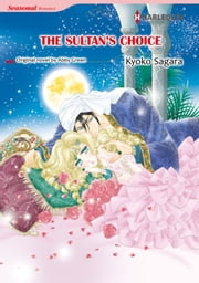 THE SULTAN'S CHOICE - Harlequin Comics ebook by Abby Green,KYOKO SAGARA