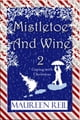 Mistletoe and Wine 2 ebook by Maureen Reil