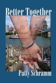 Better Together ebook by Pat Cronin,Patty Schramm