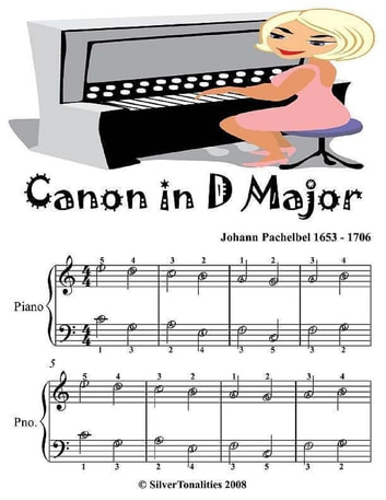 Canon In D Major - Easiest Piano Sheet Music Junior Edition ebook by Silver Tonalities