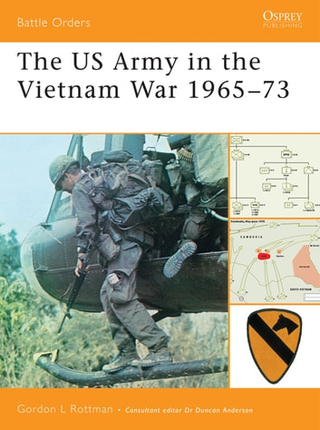 The US Army in the Vietnam War 1965–73 ebook by Gordon L. Rottman