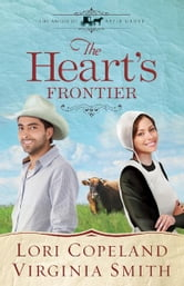 The Heart's Frontier ebook by Lori Copeland,Virginia Smith