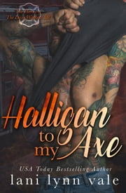 Halligan To My Axe ebook by Lani Lynn Vale