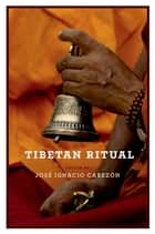 Tibetan Ritual ebook by Jose Ignacio Cabezon