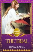 THE TRIAL Classic Novels: New Illustrated