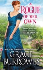 A Rogue of Her Own ebook by Grace Burrowes
