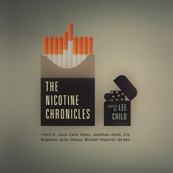 The Nicotine Chronicles audiobook by