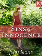 Sins of Innocence - A Loveswept Classic Romance ebook by Jean Stone