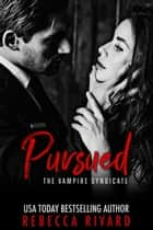 Pursued ebook by Rebecca Rivard