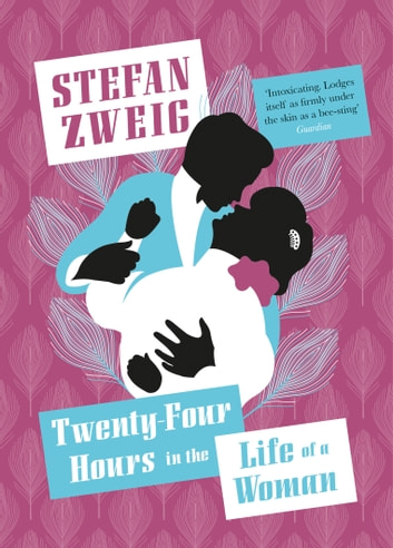 Twenty-Four Hours in the Life of a Woman ebook by Stefan Zweig