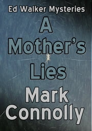 A Mother's Lies ebook by Mark Connolly