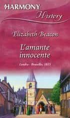 L'amante innocente ebook by Elizabeth Beacon