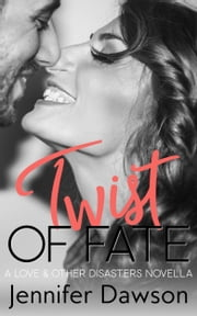 Twist of Fate ebook by Jennifer Dawson