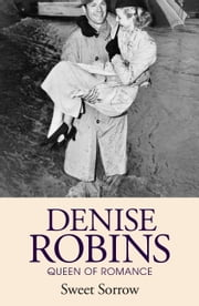 Sweet Sorrow ebook by Denise Robins