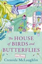 The Dawn Chorus (The House of Birds and Butterflies, Book 1) ebook by Cressida McLaughlin