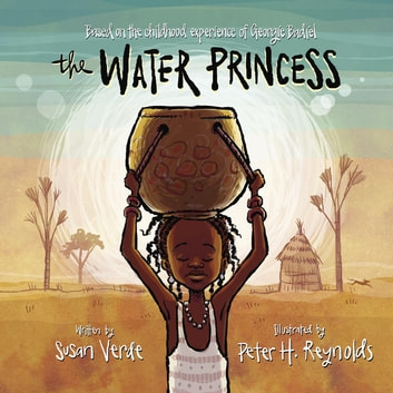 The Water Princess ebook by Georgie Badiel,Susan Verde