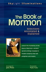 The Book of Mormon - Selections Annotated & Explained ebook by Jana Riess,Phyllis Tickle