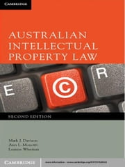 Australian Intellectual Property Law ebook by Mark J. Davison,Ann L. Monotti,Leanne Wiseman