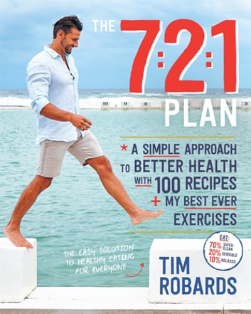 The 7:2:1 Plan ebook by Tim Robards