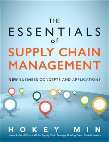The essentials of supply chain management ebook by hokey min the essentials of supply chain management new business concepts and applications ebook by hokey min fandeluxe Choice Image