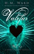 Valefar 2 ebook by H.M. Ward