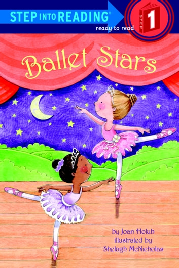 Ballet Stars ebook by Joan Holub