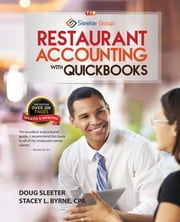 Restaurant Accounting with QuickBooks - How to set up and use QuickBooks to manage your restaurant finances ebook by Doug Sleeter,Stacey Byrne