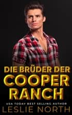 Die Brüder der Cooper Ranch eBook by Leslie North