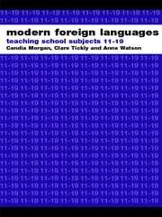 Modern Foreign Languages - Teaching School Subjects 11-19 ebook by Norbert Pachler,Michael Evans,Shirley Lawes