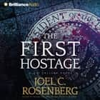 First Hostage, The audiobook by Joel C. Rosenberg