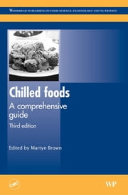 Chilled Foods - A Comprehensive Guide ebook by M. Brown