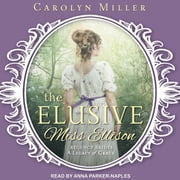 The Elusive Miss Ellison audiobook by Carolyn Miller