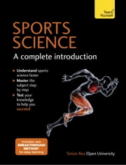 Sports Science: A Complete Introduction - Teach Yourself ebook by Simon Rea